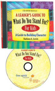 A Leaders' Guide To What Do You Stand For?  For Kids
