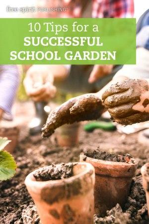10 Tips for a Successful School Garden